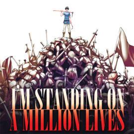 Crunchyroll: I'm Standing on a Million Lives