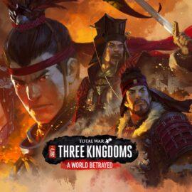 Total War: THREE KINGDOMS – A World Betrayed (Review)
