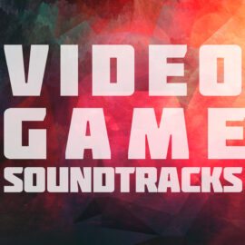 A SHORT ON VIDEO GAME SOUNDTRACKS