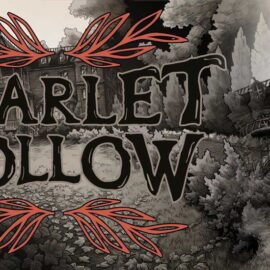 June 11th Scarlet Hollow: Episode 2 Coming to Steam